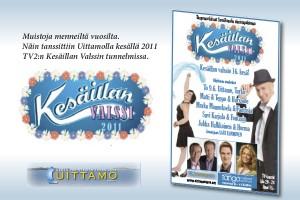 Uittamo, Kesäillan valssi 2011